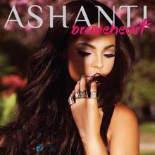 Ashanti - Braveheart | 리드머 - 대한민국 대표 흑인음악 미디어