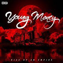 Young Money - Rise of an Empire | 리드머 - 대한민국 대표 흑인음악 미디어